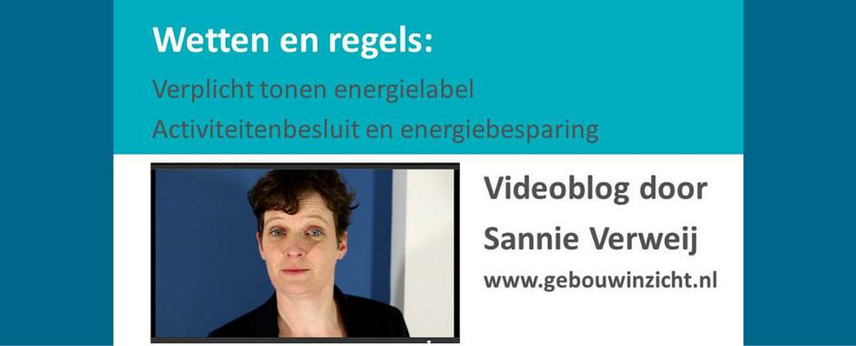 Videoblog over Wetten en Energiebesparing